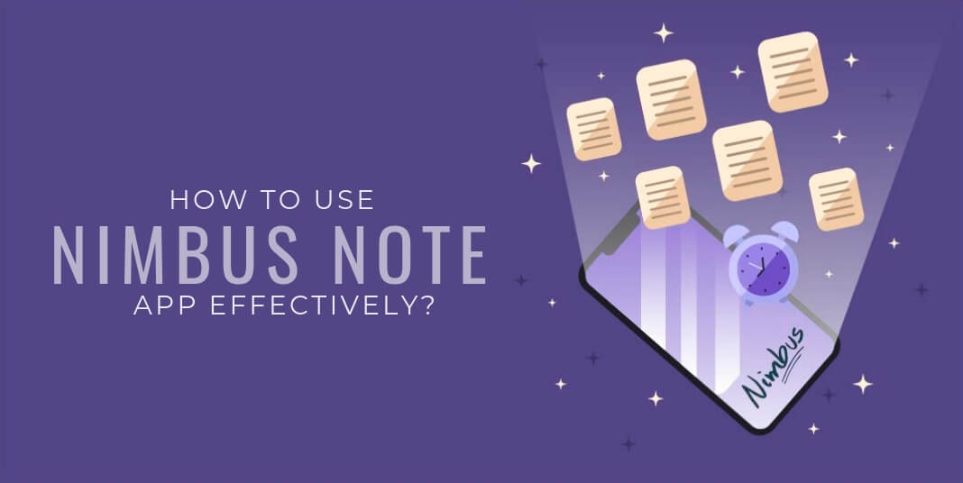 How to use Nimbus Note App effectively?