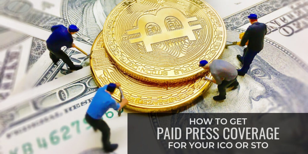 How to get Paid Press Coverage for your ICO or STO (with cost)