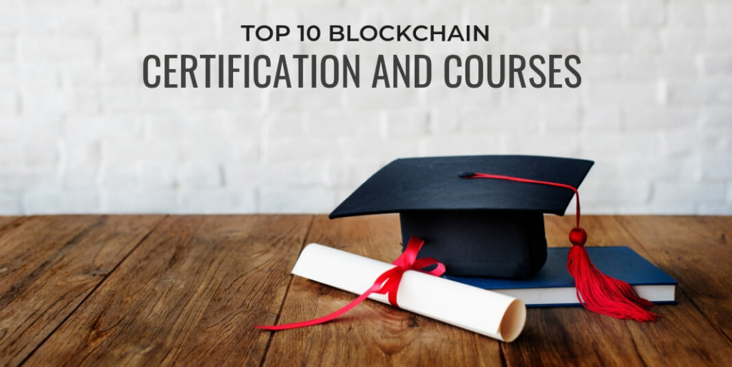 Top 10 Blockchain Certification and Courses