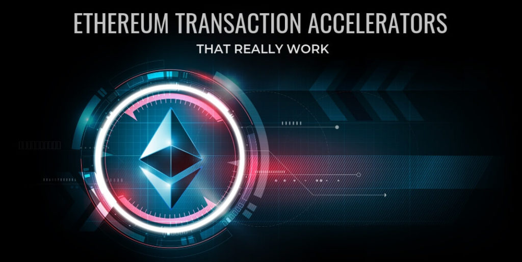 Ethereum Transaction Accelerators That Really Work