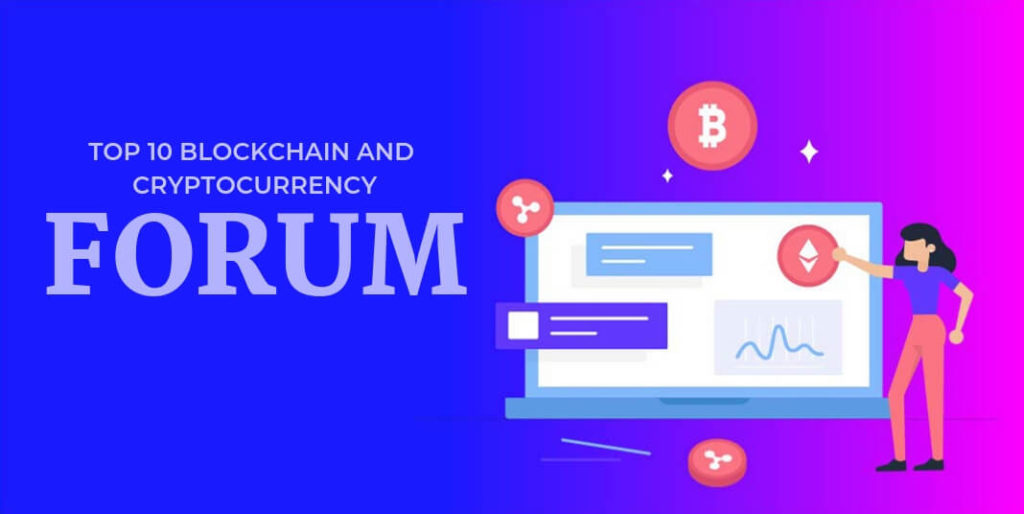 Top 10 Blockchain and Cryptocurrency Forums