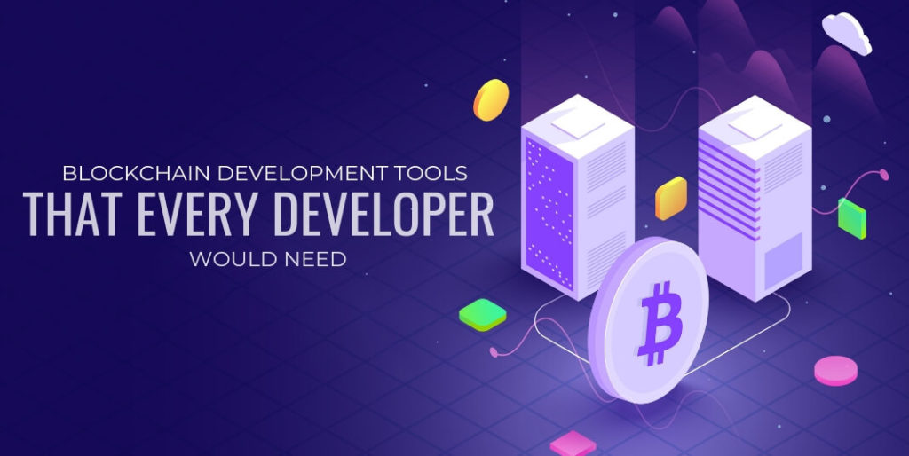 Blockchain development tools that every developer would need