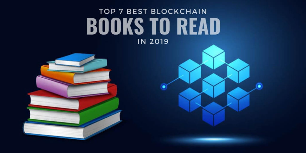 Top 7 Best Blockchain Books to Read in 2019