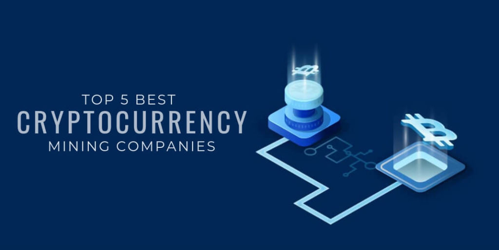 best mining cryptocurrency company