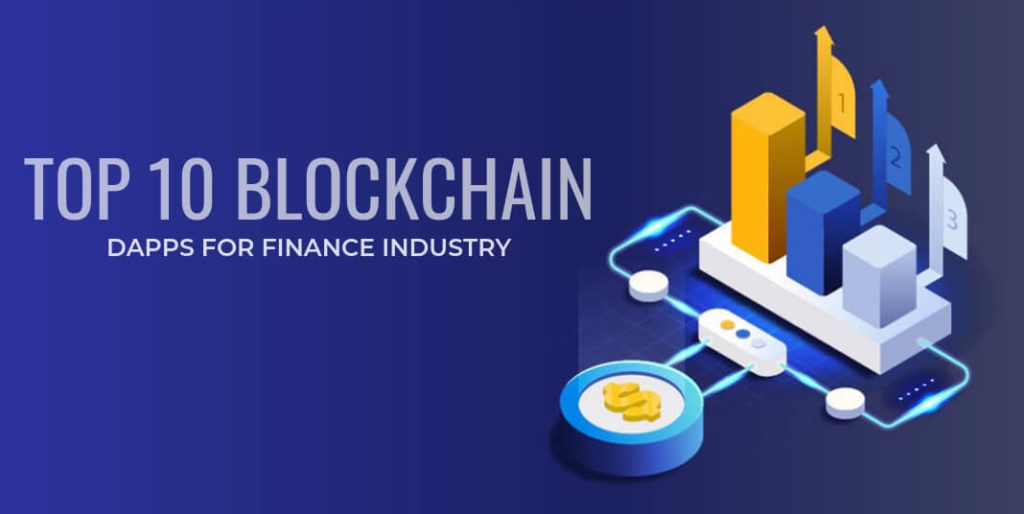 Top 10 Blockchain DApps for Finance industry